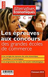 Alternatives économiques, Hors-série poche N° : Les épreuves aux concours des grandes écoles de commerce