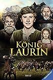 König Laurin: Der Roman zum Film von THiLO