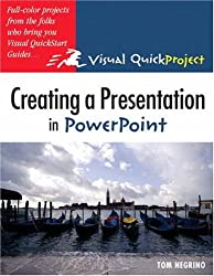 Creating a Presentation in PowerPoint by Tom Negrino (2004-10-16)
