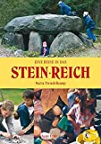 Stein-Reich: Eine Reise in das Reich der Steine