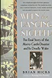 [When the Dancing Stopped: The Real Story of the Morro Castle Disaster and Its Deadly Wake] (By: Brian Hicks) [published: May, 2008]