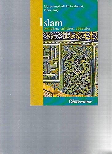 Islam - religion, culture, identites