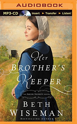 Her Brother S Keeper An Amish Secrets Novel