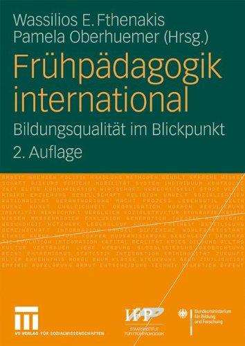 Frühpädagogik International: Bildungsqualität im Blickpunkt (German Edition)