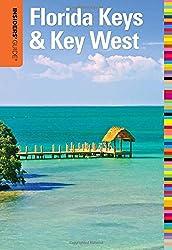 Insiders' Guide to Florida Keys & Key West (Insiders' Guide Series)