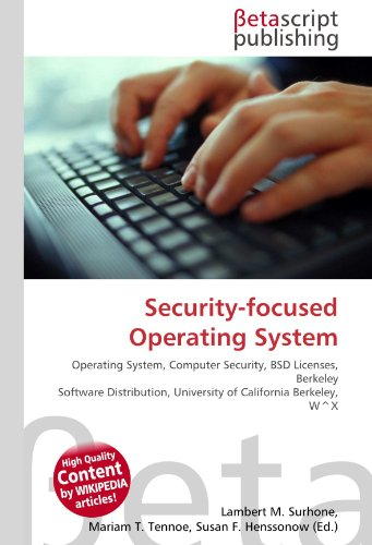 Security-Focused Operating System por Lambert M Surhone