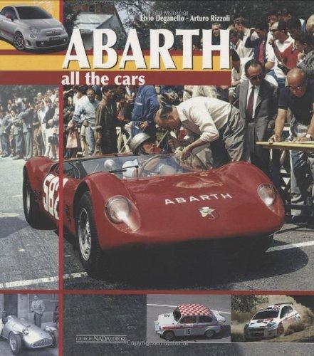 Abarth. All the cars. Ediz. illustrata (Marche auto) por Elvio Deganello