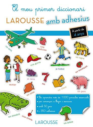 El Meu Primer Diccionari Amb Adhesius (Larousse - Infantil / Juvenil - Catalán - A Partir De 5/6 Años) por Larousse Editorial