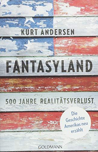 Buchseite und Rezensionen zu 'Fantasyland' von Kurt Andersen