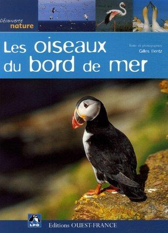 OISEAUX DU BORD DE MER de LPO. GILLES BENTZ (2013) Broch