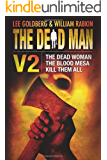 The Dead Man Vol 2: The Dead Woman, Blood Mesa, and Kill Them All (English Edition)