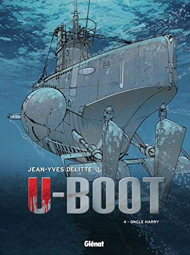 U-Boot - Tome 04: Oncle Harry