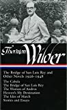 Thornton Wilder: The Bridge of San Luis Rey and Other Stories (Library of America)
