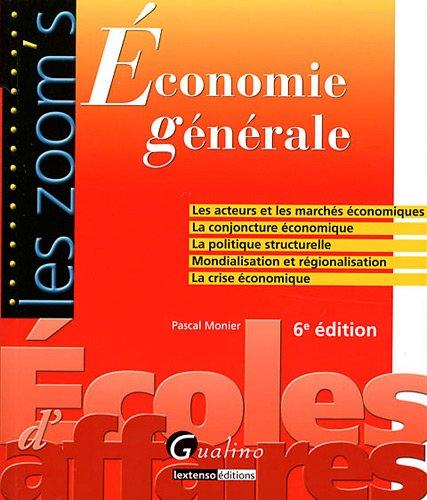 Économie générale par Pascal Monier