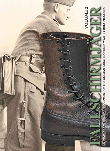 Fallschirmjäger: Specialist Clothing and Equipment of the German Paratrooper in WW2 (Vol. 2)