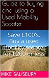 Best Mobility Scooters - Guide to Buying and Using a Used Mobility Review