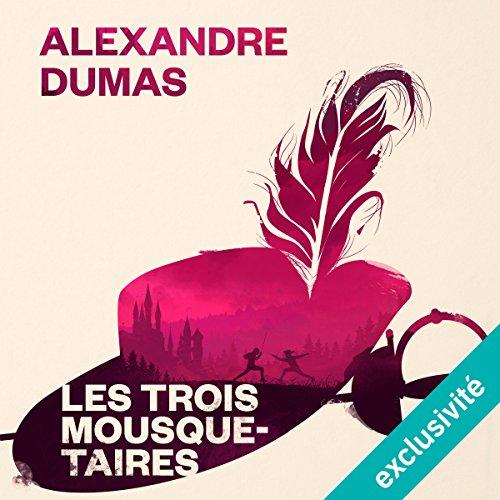 Les trois mousquetaires par Alexandre Dumas