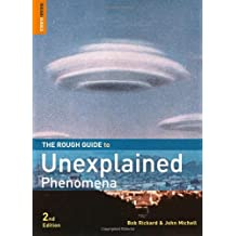 The Rough Guide to Unexplained Phenomena (Rough Guides Reference Titles)