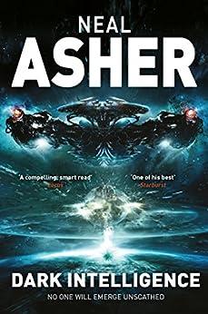 Dark Intelligence (Transformation Novel 1) by [Asher, Neal]