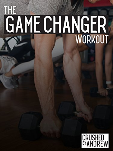 Crushed By Andrew: The Game Changer Workout [OV]