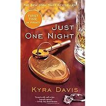 Just One Night by Kyra Davis (2014-01-01)