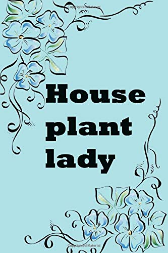 house plant lady: design 120 page composition blank notebook college ruled journal  to track, document, and write about your plants