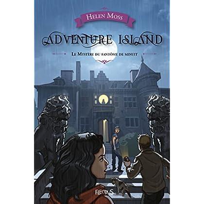 Le Mystère du fantôme de minuit (Adventure Island t. 2)