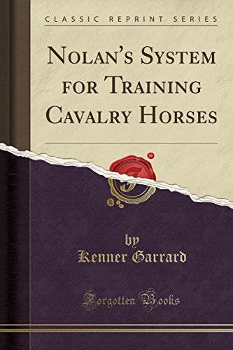 nolans-system-for-training-cavalry-horses-classic-reprint