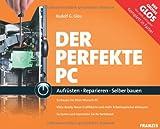 Der perfekte PC (Buch+CD-ROM)