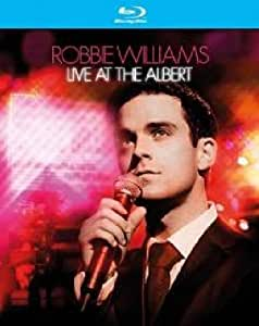 Robbie Williams - Live at the Albert [Blu-ray]