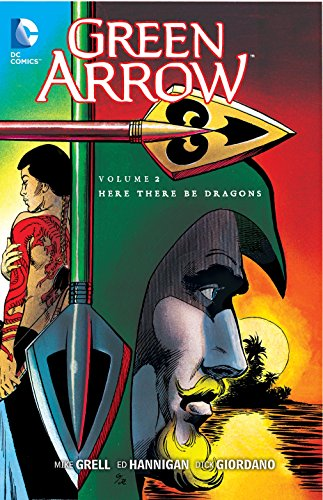 Green Arrow Volume 2: Here There Be Dragons TP por Mike Grell
