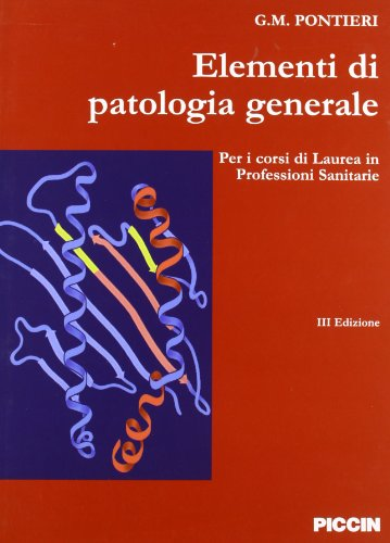 Elementi di patalogia generale per corsi di laurea in professioni sanitarie