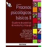 Procesos psicológicos básicos II: Manual y cuaderno de prácticas de memoria y lenguaje (Psicología) de José Fernández-Rey (3 may 2010) Tapa blanda