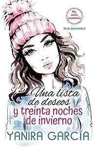 Una lista de deseos y treinta noches de invierno par Yanira García