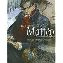 Mattéo - Première période - 1914-1915