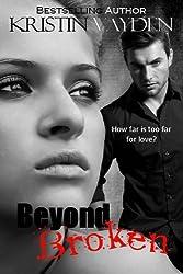 Beyond Broken (English Edition)