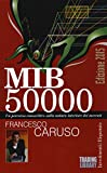 eBook Gratis da Scaricare MIB 50000 Un percorso conoscitivo sulla natura interiore dei mercati (PDF,EPUB,MOBI) Online Italiano