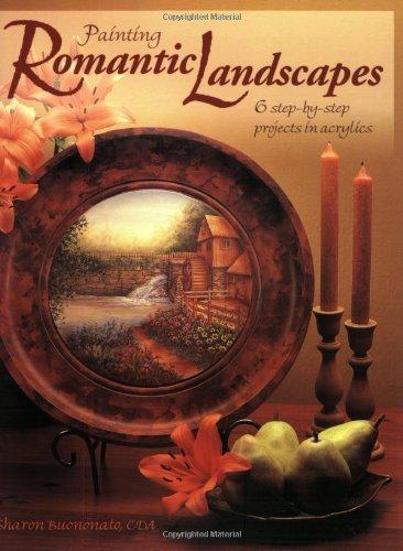 Painting Romantic Landscapes by Sharon Buononato (2002-03-31)