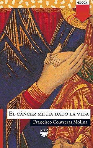 El cáncer me ha dado la vida (eBook-ePub) (Sauce) por Francisco Contreras Molina