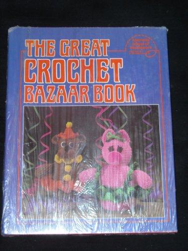 The Great Crochet Bazaar Book