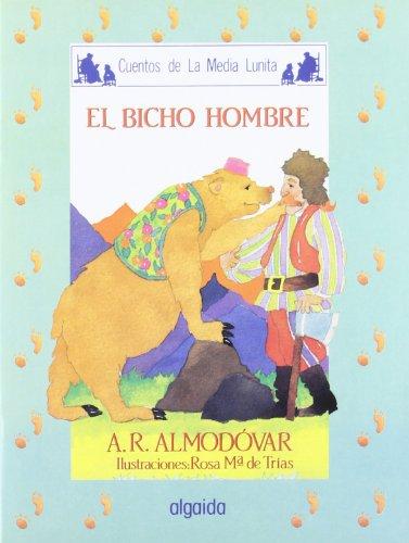 Media lunita nº 48. El bicho hombre (Infantil - Juvenil - Cuentos De La Media Lunita - Edición En Rústica)