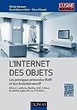 L'Internet des objets - Les principaux protocoles M2M et leur évolution vers IP