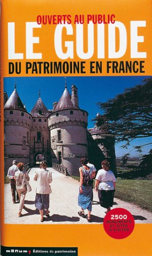 Ouverts au public : Le guide du patrimoine en France