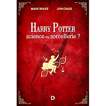 Harry Potter : Science ou Sorcellerie ?