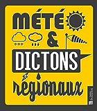 Météo & dictons régionaux...