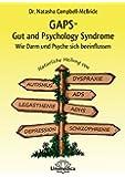 GAPS - Gut and Psychology Syndrome : Wie Darm und Psyche sich beeinflussen