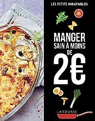 Manger sain à moins de 2 euros par Isabelle Jeuge-Maynart