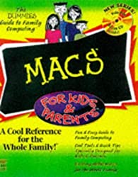 Macs for Kids and Parents (Dummies Guide to Family Computing) by Tom Negrino (1997-05-01)