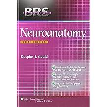 BRS Neuroanatomy (Board Review)