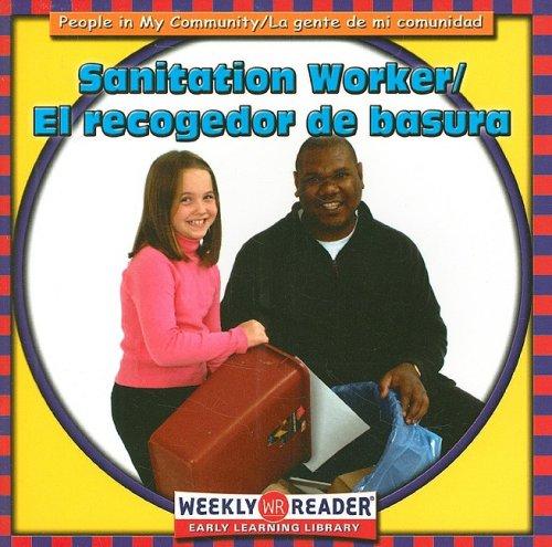 Sanitation Worker/El Recogedor de Basura (People in My Community) por JoAnn Early Macken